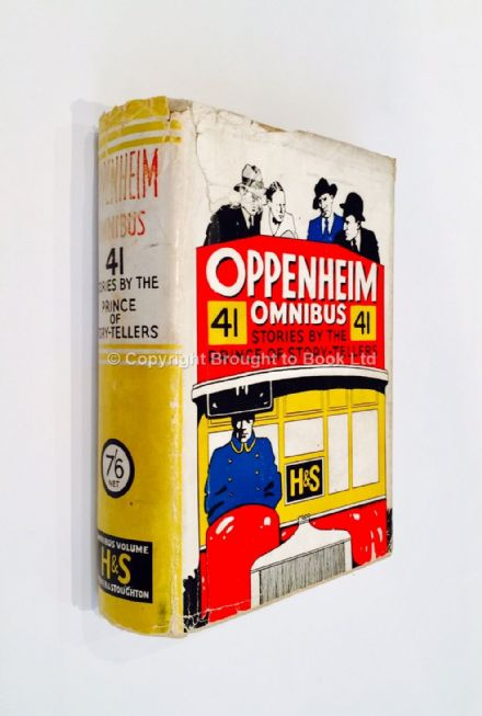 Oppenheim Omnibus by E Phillips Oppenheim First Edition Hodder & Stoughton 1931